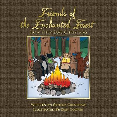 Friends Of The Enchanted Forest: How They Save Christmas