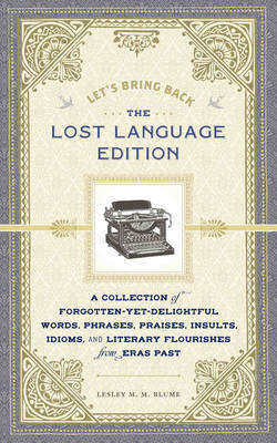 Lets Bring Back: the Lost Language Edition