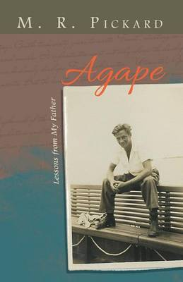 Agape: Lessons from My Father