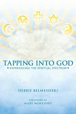 Tapping Into God: Experiencing the Spiritual Spectrum