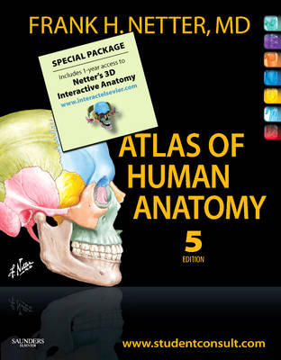 Atlas of Human Anatomy, Student edition and Netter's 3D Interactive Anatomy 1-yr Subscription Package