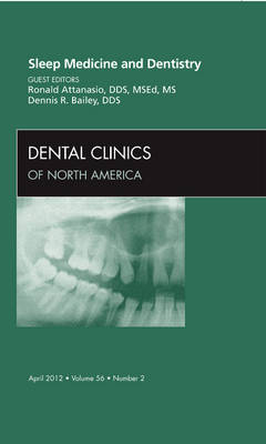 Sleep Medicine and Dentistry, An Issue of Dental Clinics