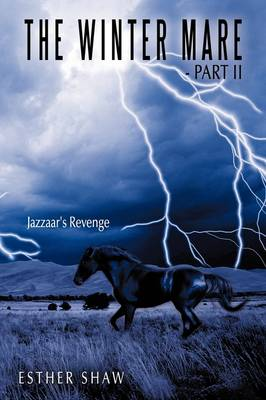 The Winter Mare - Part II: Jazzaar's Revenge