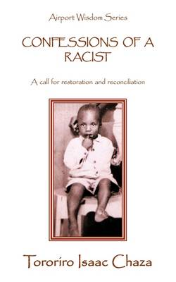 Confessions of a Racist