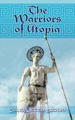 The Warriors of Atopia: The Sequel to The Gates of Atopia