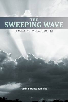 THE Sweeping Wave: A Wink for Today's World