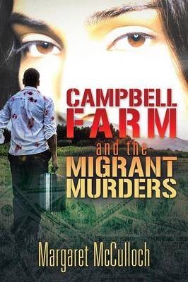 Campbell Farm and the Migrant Murders