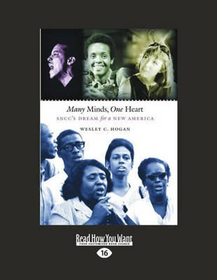 Many Minds One Heart (2 Volume Set): Sncc's Dream for a New America