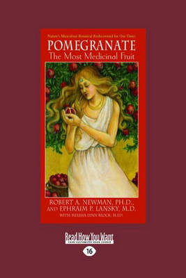 Pomegranate: The Most Medicinal Fruit