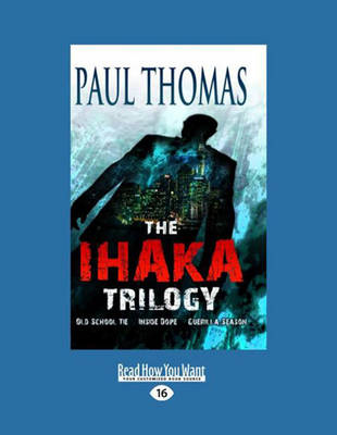 The Ihaka Trilogy (2 Volume Set)