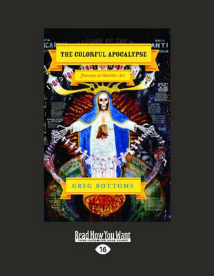 The Colorful Apocalypse (1 Volume Set): Journeys in Outsider Art