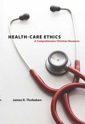 Health-Care Ethics (2 Volume Set)