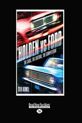 Holden v Ford: The Cars, The Culture, The Competition