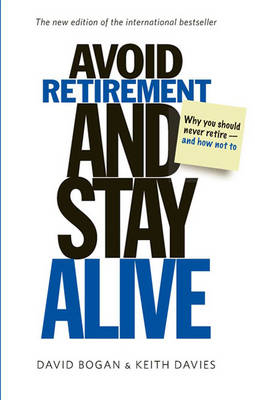 Avoid Retirement and Stay Alive (1 Volume Set): Updated Edition