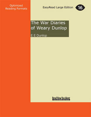 The War Diaries of Weary Dunlop (2 Volume Set)