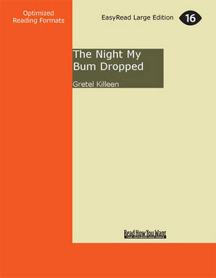 The Night My Bum Dropped