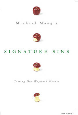 Signature Sins (1 Volume Set): Taming Our Wayward Hearts