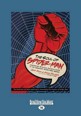 The Soul of Spiderman: Unexpected Spiritual Insights from the Legendary Superhero