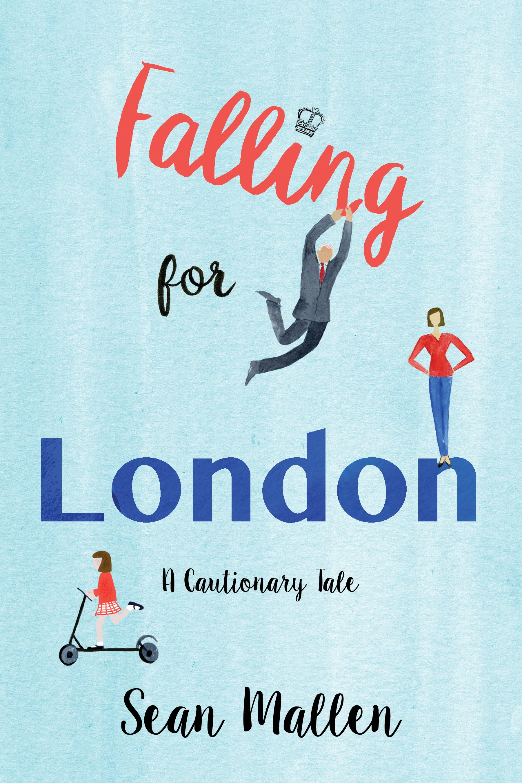 Falling for London: A Cautionary Tale