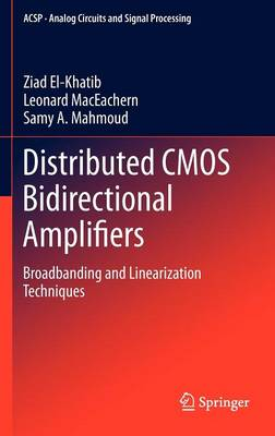 Distributed CMOS Bidirectional Amplifiers: Broadbanding and Linearization Techniques
