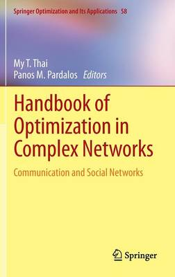 Handbook of Optimization in Complex Networks: Communication and Social Networks