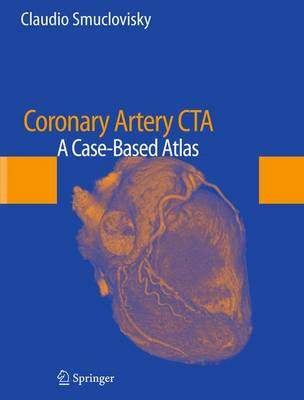 Coronary Artery CTA: A Case-Based Atlas