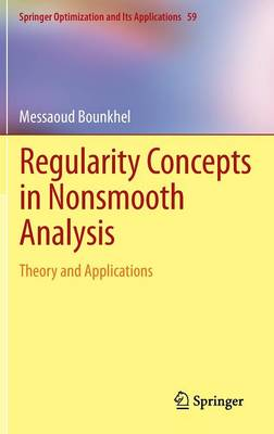 Regularity Concepts in Nonsmooth Analysis: Theory and Applications