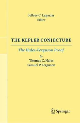 The Kepler Conjecture: The Hales-Ferguson Proof
