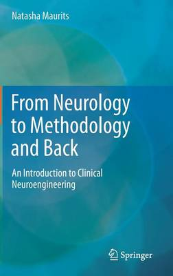 From Neurology to Methodology and Back: An Introduction to Clinical Neuroengineering