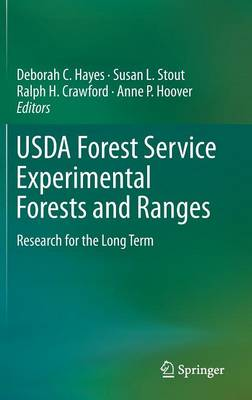 USDA Forest Service Experimental Forests and Ranges: Research for the Long Term