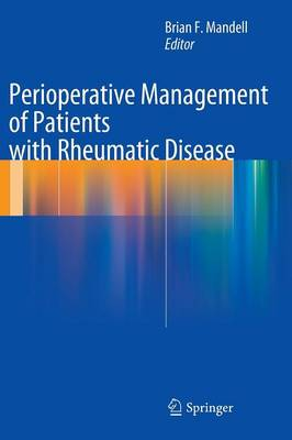 Perioperative Management of Patients with Rheumatic Disease