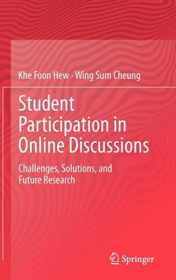 Student Participation in Online Discussions: Challenges, Solutions, and Future Research