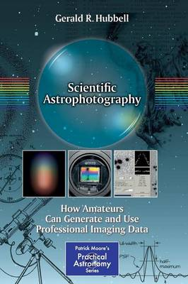 Scientific Astrophotography: How Amateurs Can Generate and Use Professional Imaging Data