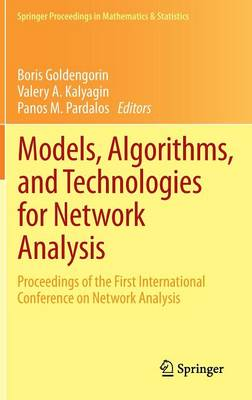 Models, Algorithms, and Technologies for Network Analysis: Proceedings of the First International Conference on Network Analysis