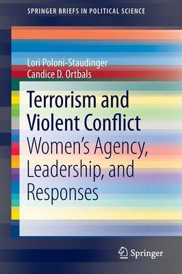 Terrorism and Violent Conflict: Women's Agency, Leadership, and Responses