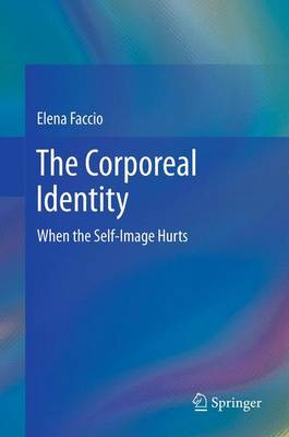 The Corporeal Identity: When the Self-Image Hurts