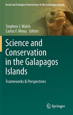 Science and Conservation in the Galapagos Islands: Frameworks & Perspectives