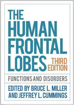 The Human Frontal Lobes, Third Edition