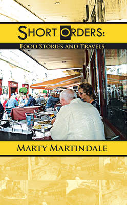 Short Orders: Food Stories and Travels