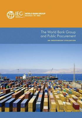The World Bank Group and public procurement: an independent evaluation