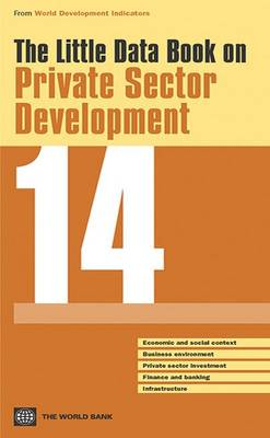 The little data book on private sector development 2014