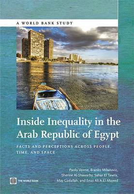Inside inequality in the Arab Republic of Egypt: facts and perceptions across people, time, and space