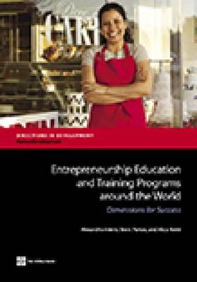 Entrepreneurship education and training programs around the world: dimensions for success