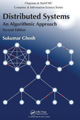 Distributed Systems: An Algorithmic Approach, Second Edition