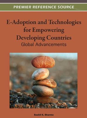 E-Adoption and Technologies for Empowering Developing Countries: Global Advancements