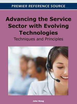 Advancing the Service Sector with Evolving Technologies: Techniques and Principles