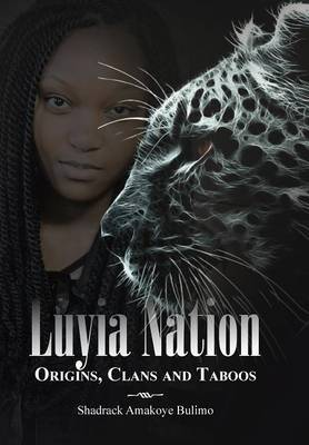 Luyia Nation: Origins, Clans and Taboos