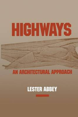 Highways: An Architectural Approach