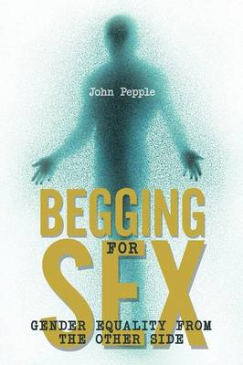 Begging for Sex: Gender Equality from the Other Side