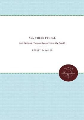 All These People: The Nation's Human Resources in the South